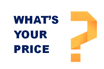 whats your price