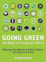 Going Green - 365 ways to change the world