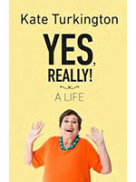 Yes, Really! A Life